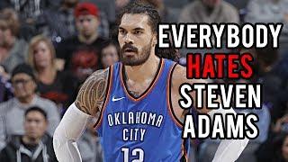 Everybody HATES Steven Adams