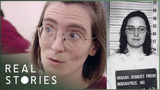 Women Behind Bars: Indiana State Prison   Part 2 (Female Prison Documentary) - Real Stories