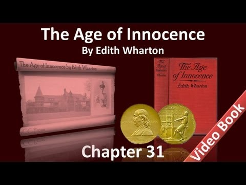 Chapter 31 - The Age of Innocence by Edith Wharton