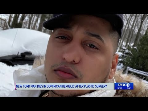 New York man dies in Dominican Republic after plastic surgery