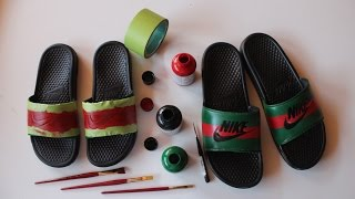 How To Make Custom Gucci x Nike Sandals