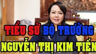 Tiểu sử bà Nguyễn Thị Kim Tiến, Bộ trưởng Bộ Y tế