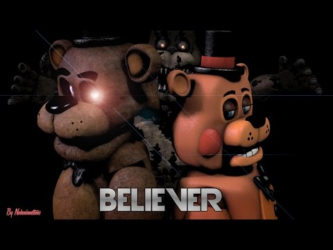 [FNAF SFM] Believer (By Imagine Dragons)