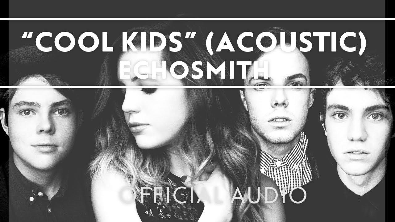 Cool Kids (Acoustic) [Official Audio]