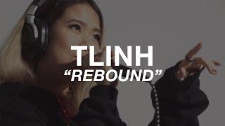 Tlinh - Rebound   CDSL Live Session Season 2