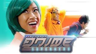 How to be an Anime Superhero!