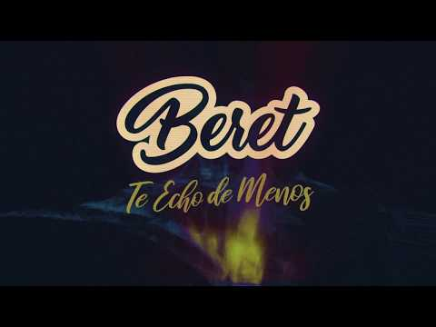 Beret - Te Echo de Menos (Lyric Video)