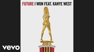 Future feat. Kanye West – I Won