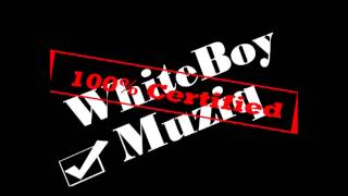 Dirty WhiteBoy - Round Here feat Fat Boi and Lil Powder