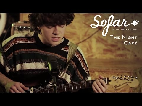 The Night Café - You Change With The Seasons | Sofar London