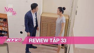 GẠO NẾP GẠO TẺ - Tập 33 | Dỗ dành nhân tình, Công về nhà chửi Hương xối xả - (REVIEW)