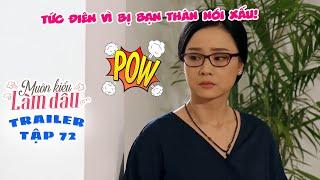 Muôn Kiểu Làm Dâu -Trailer Tập 72 | Phim Mẹ chồng nàng dâu -  Phim Việt Nam Mới Nhất 2019 - Phim HTV