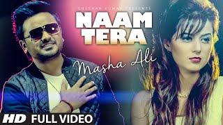 Masha Ali: Naam Tera Full Video | Punjabi Romantic Song