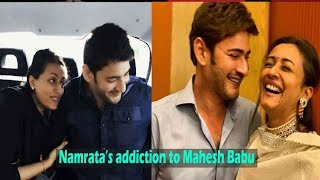 Mahesh Babu's wife Namrata on how much she's addicted to h..