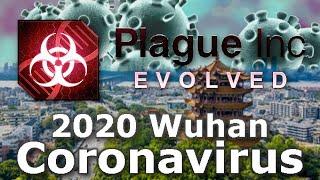 Plague Inc: Custom Scenarios - 2020 Wuhan Coronavirus