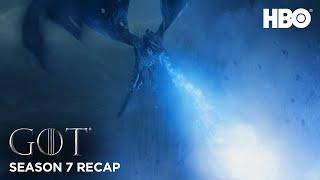 Game of Thrones | Season 7 Recap | HBO
