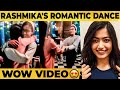 Unseen video: Rashmika's cute romantic dance with girlfriend