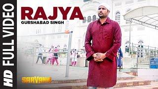 Rajya – Gurshabad Singh – Sarvan