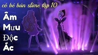 Hoạt Hình Búp Bê Cô Bé Bán Slime Tập 10