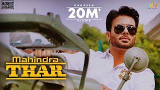Mahindra Thar – Mankirt Aulakh Video HD