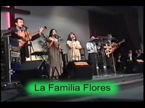 Familia Flores - Merecedor de Alabanza .wmv