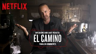 Breaking Bad Cast Reacts to El Camino Trailer Comments | Netflix