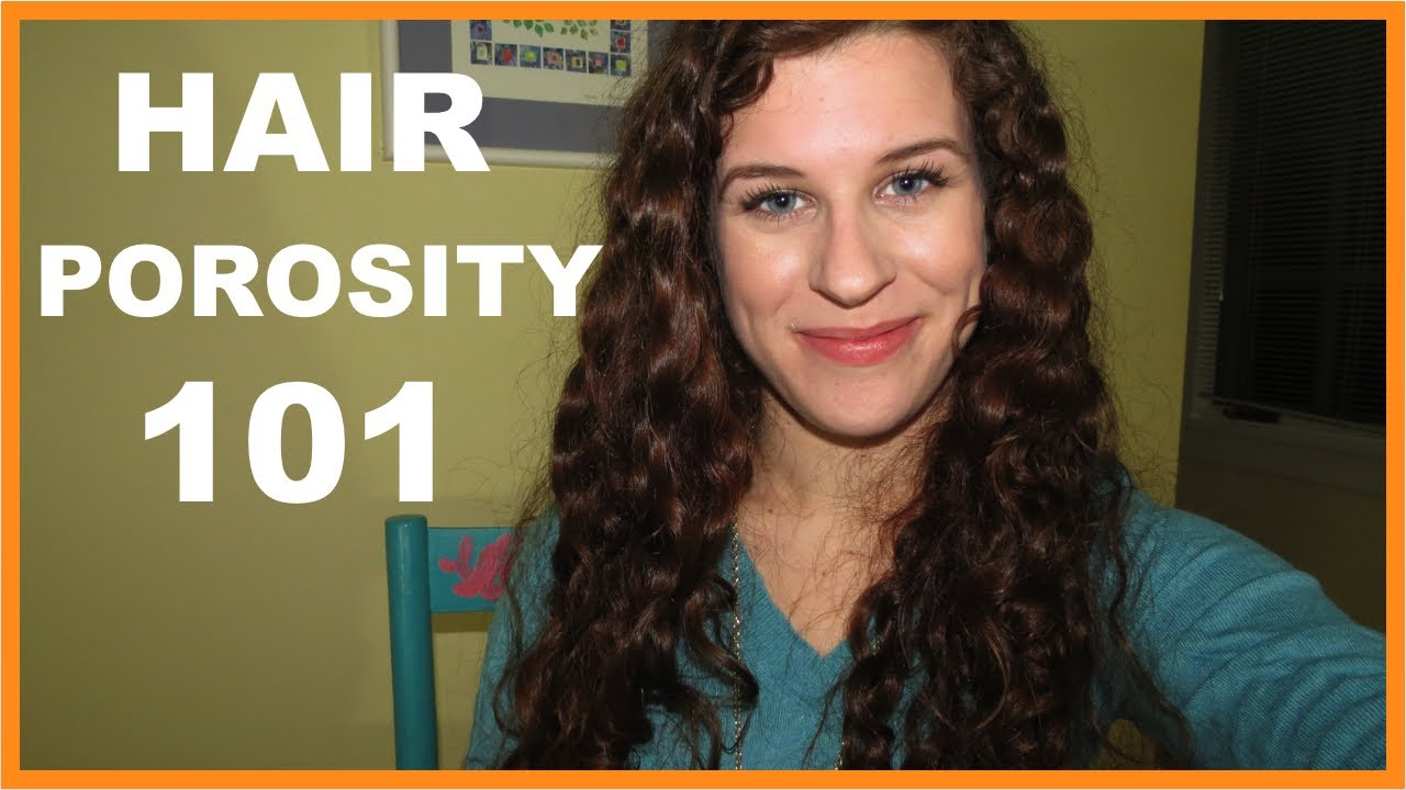 Porosity 101: Typing & Tips for Low and High Porosity Hair ...