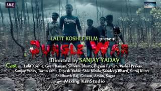 Jungle -War| Official Trailer | A Lalit Koshle Films Present