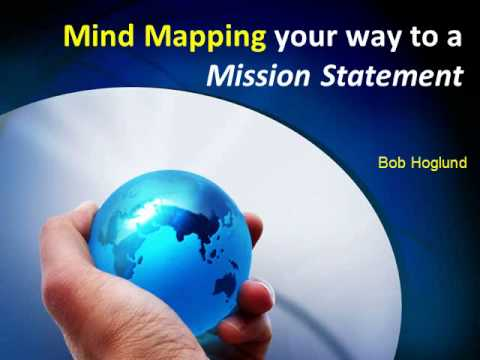 Mind Mapping Your Way to a Mission Statement