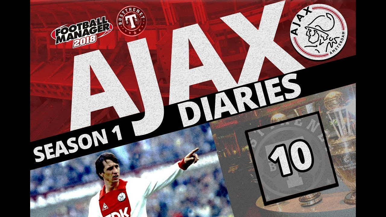 FM | Ajax Diaries | Lets do a Pep on Pep! | Ep*10* | Football Manager 2018