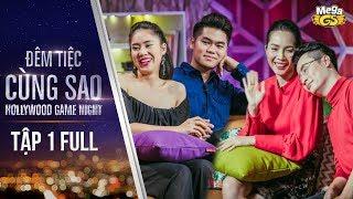 Đêm Tiệc Cùng Sao | Tập 1 Full | Cuộc chiến giữa vợ chồng sao Việt