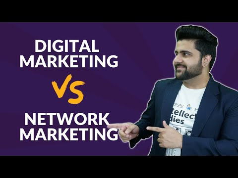 Difference Between Digital Marketing & Network Marketing