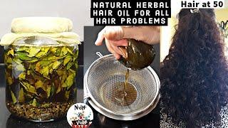 Homemade Herbal Hair Oil For Healthy Hair And Scalp - बालों व स्कैल्प की हर समस्या के लिए हर्बल तेल