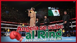 Pepe Aguilar El Vlog 196 - Angela se sube al Ring
