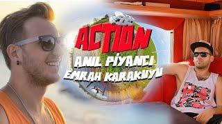 Action (ft. Emrah Karakuyu)
