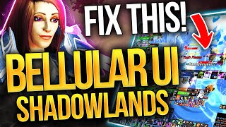 FIX YOURS NOW! The Bellular Shadowlands UI: The Clean, EASY & Optimal Setup For WoW!