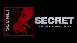 21 Savage - Secret ft Summer Walker (Official Audio)
