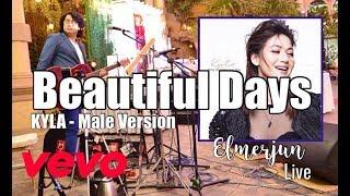 Beautiful Days - Kyla - Male Version - Acoustic Elmerjun Cover