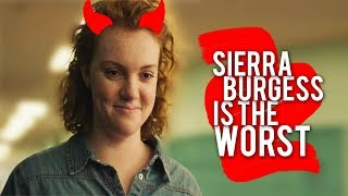 sierra burgess is the villain