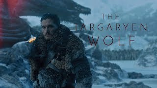 (GoT) Jon Snow | The Targaryen Wolf