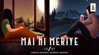 Mai Ni Meriye – Jonita Gandhi – Ashwin Adwani Video HD