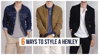 How to Style A Henley Shirt | Men's Fashion | Outfit Inspiration