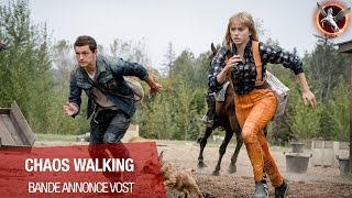 Chaos walking :  bande-annonce VOST