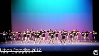 Urban Paradise 2012 - The Company ( Opening )