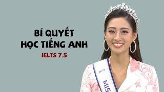 Bí quyết học tiếng Anh IELTS 7.5 của Hoa hậu Lương Thùy Linh