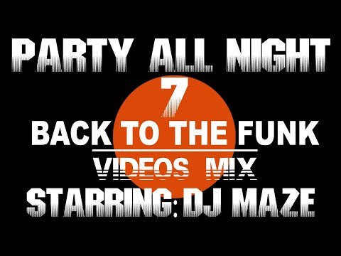 Baixar DJ MAZE Party all night 7 BACK TO THE FUNK ! VJMIX 2014