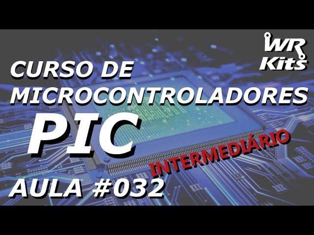 PWM PARA MOTORES COM PIC16F877A | Curso de PIC #032