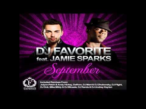 DJ Favorite feat. Jamie Sparks - September (DJ Mart & DJ Zhukovsky Remix)