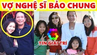 Vợ nghệ sĩ Bảo Chung là ai? Vợ Chồng Bảo Chung 2017 - TIN GIẢI TRÍ