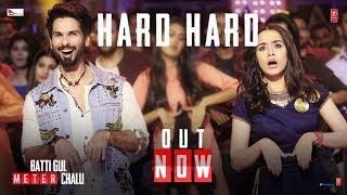 Hard Hard – Mika Singh – Batti Gul Meter Chalu